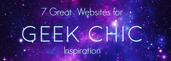 Best websites for geek chic fashion