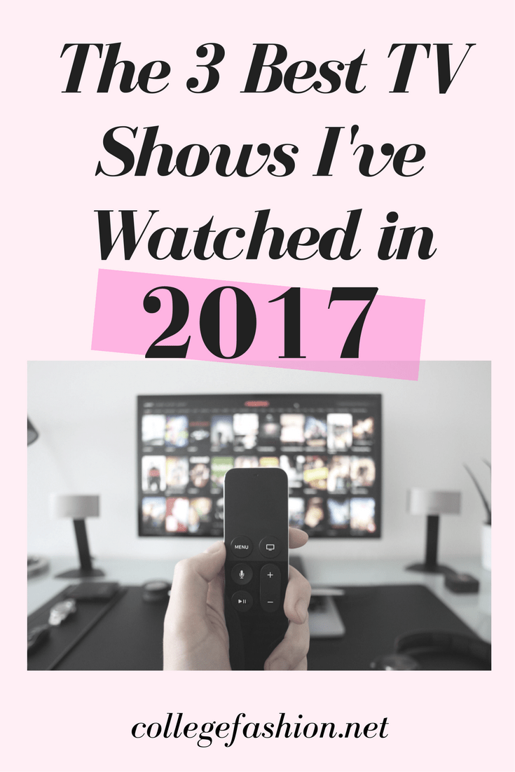 Best TV shows I watched in 2017 - 2017 best TV shows