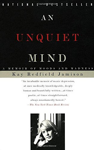 Best books for college students: An Unquiet Mind by Kay Redfield Jamison
