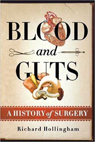 Best books for college student medical majors: Blood and Guts by Richard Hollingham