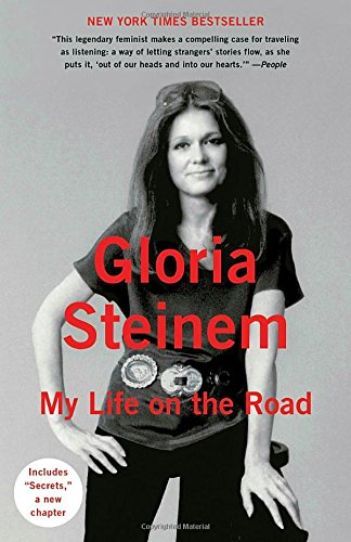 Best books for people who don't have time to read: Gloria Steinem's My Life on the Road