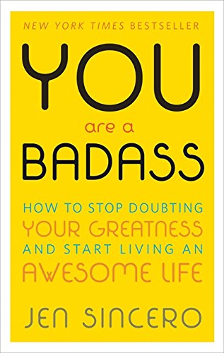Books to read when you don't have time to read: You Are a Badass by Jen Sincero