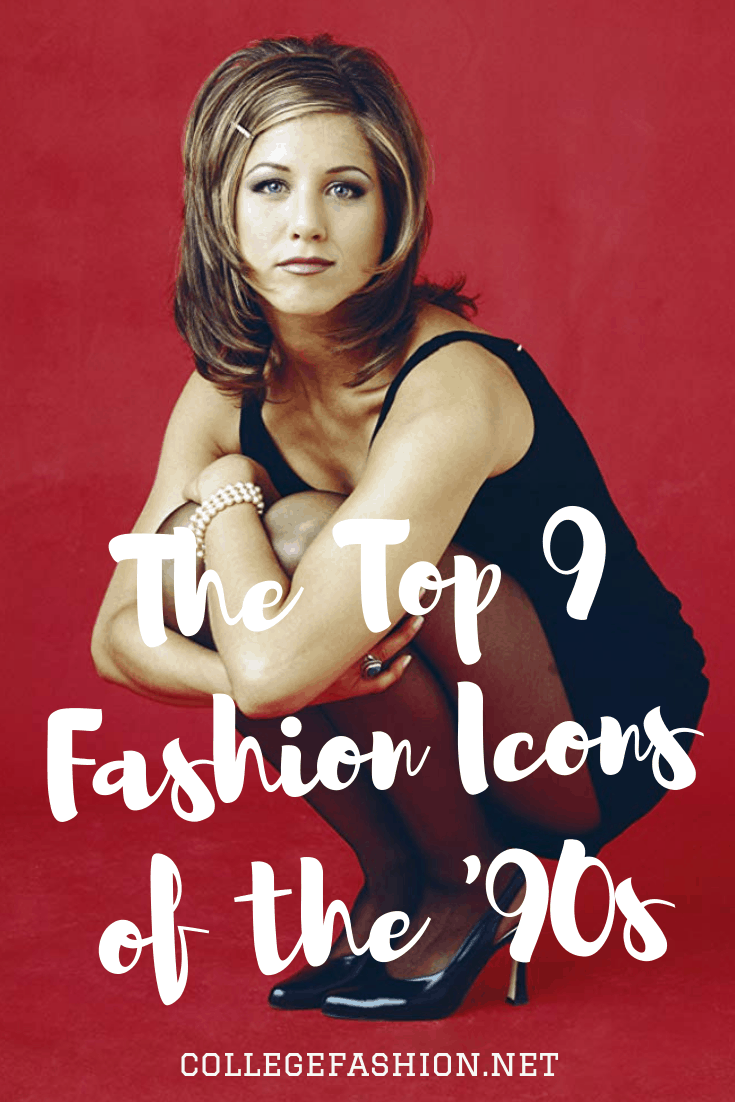 The Top 9 Fashion Icons of the \u002790s , College Fashion