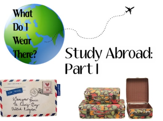 What do I wear there? Study abroad