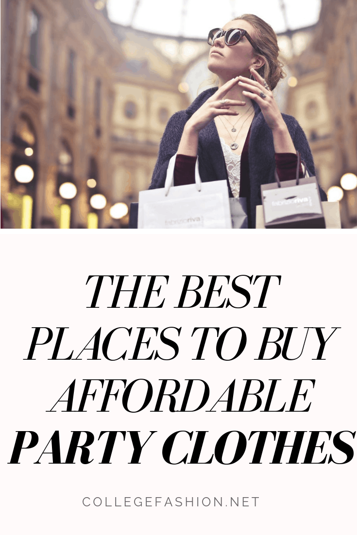 Where to buy affordable party clothes: The best stores for affordable clothes to wear to parties