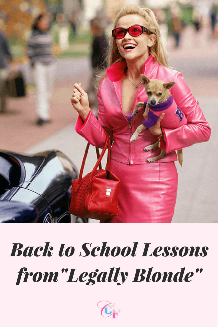 Back to school lessons from Legally Blonde