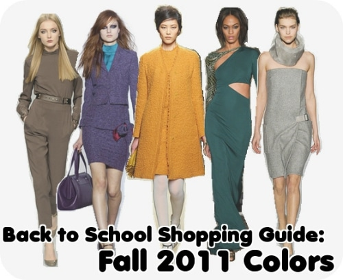 Back to School Shopping Guide Fall 2011 Colors