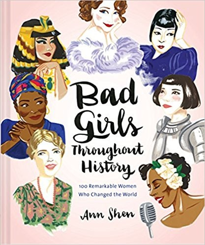 Bad Girls Throughout History book cover - best books for girlbosses