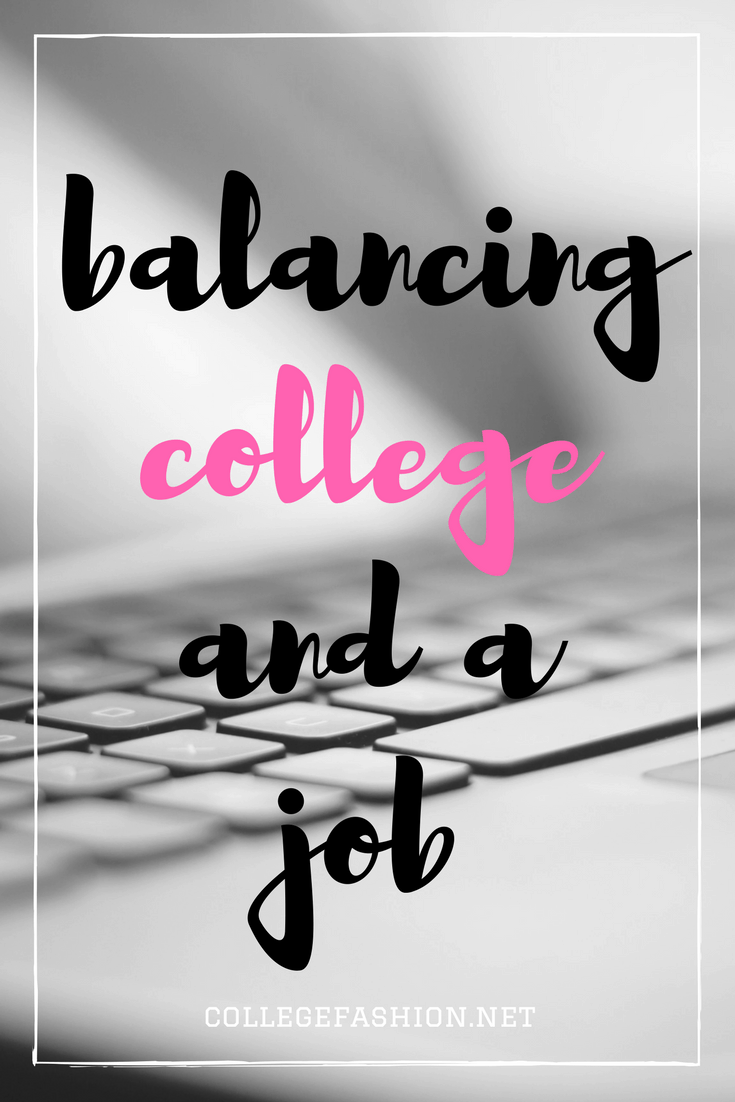 Balancing college and a job