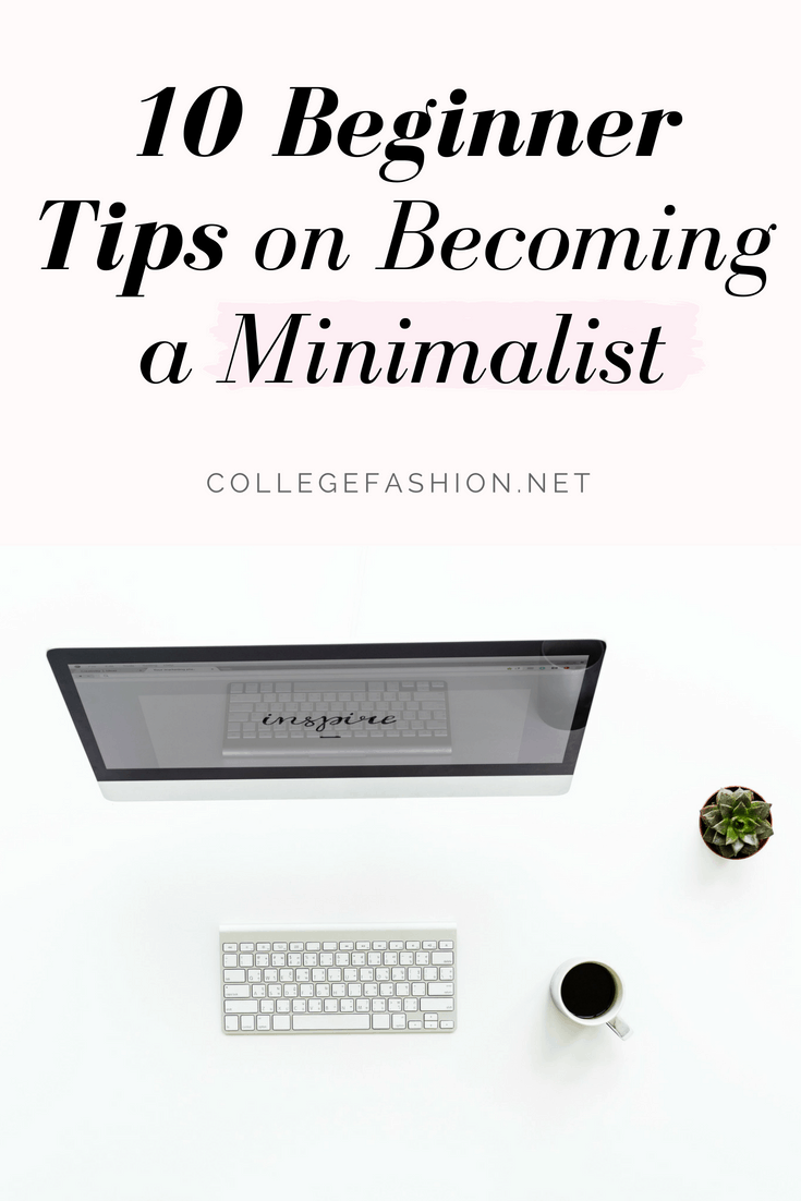 10 beginner tips on becoming a minimalist