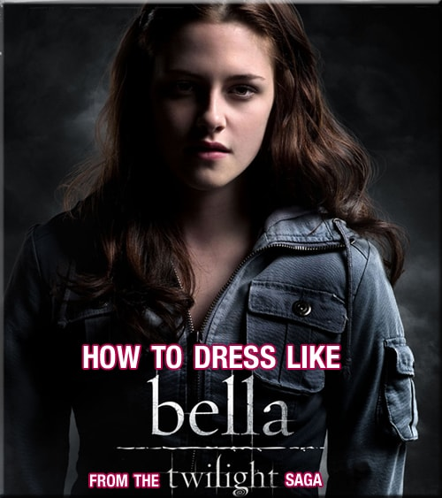Twilight Fashion: How to dress like Bella Swan