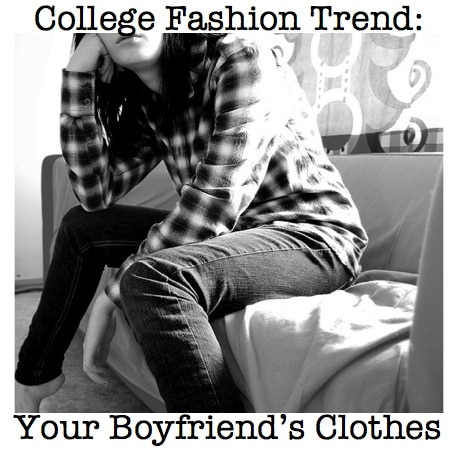 Boyfriend Fashion Trend