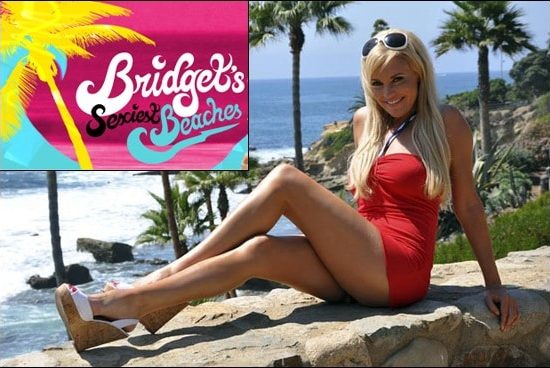 Bridget Marquardt, host of Bridget's Sexiest Beaches