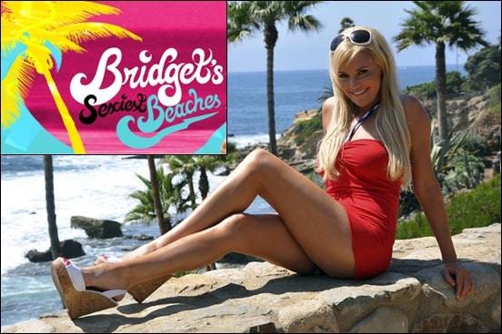 Bridget Marquardt, host of Bridget's Sexiest Beaches