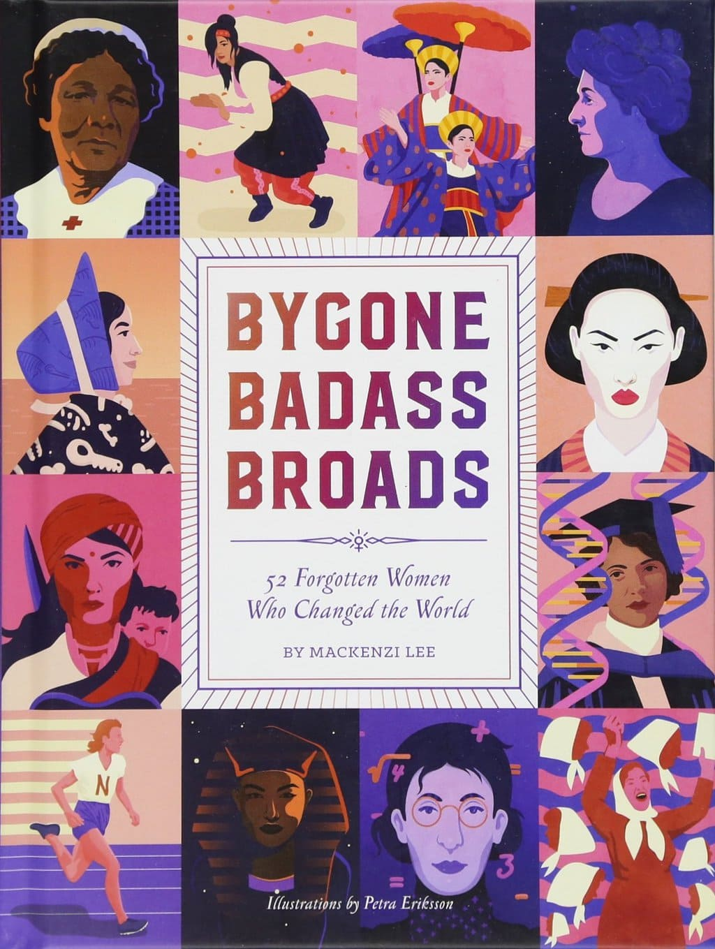 Bygone badass broads by Mackenzi Lee - Best books for women 2018