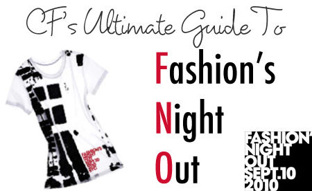 CF's Ultimate Guide to Fashion's Night Out