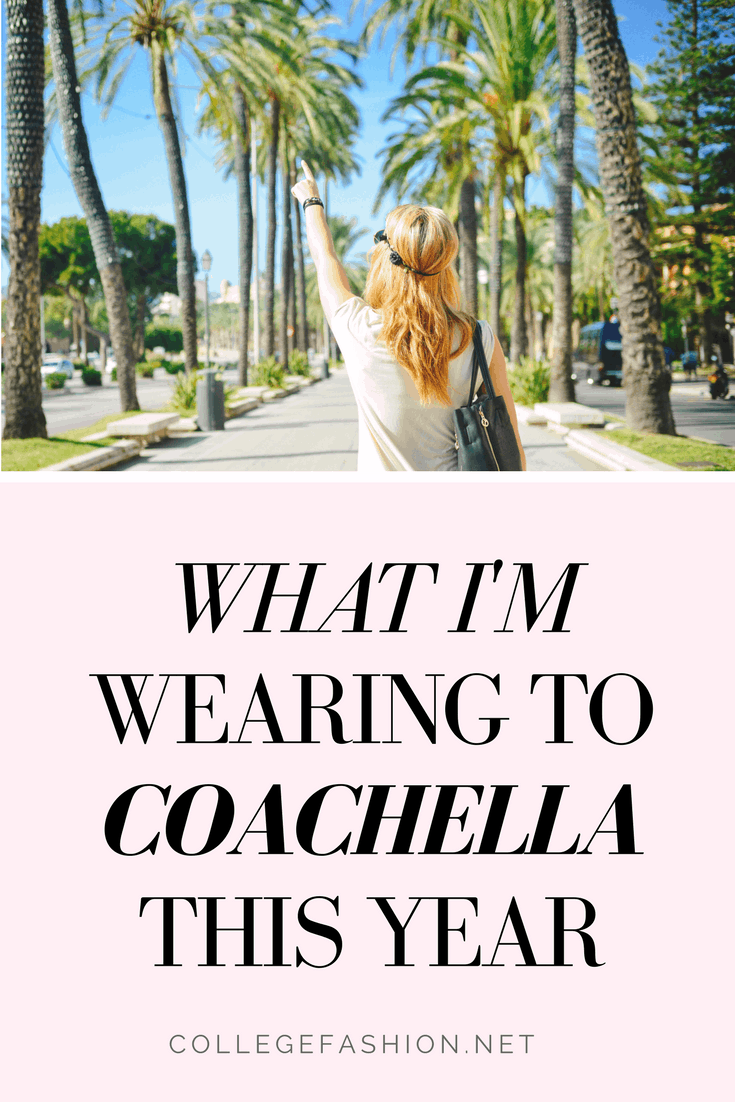 Coachella outfits: what i'm wearing to Coachella music festival this year