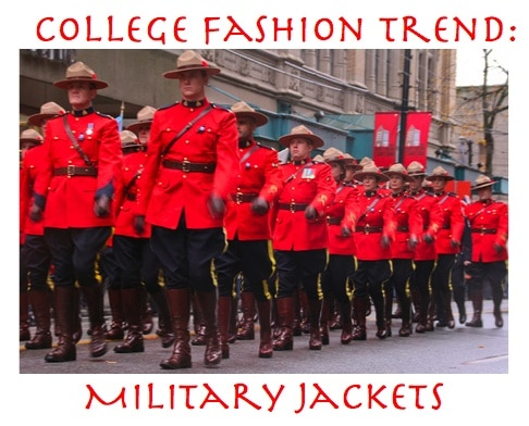 College Fashion Trend: Military Jackets