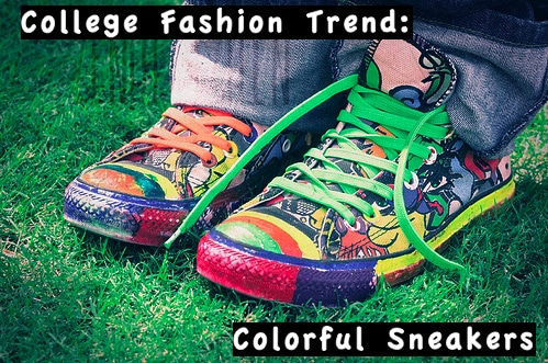 College Fashion Trend: Sneakers
