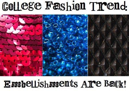 College fashion trend: embellishment