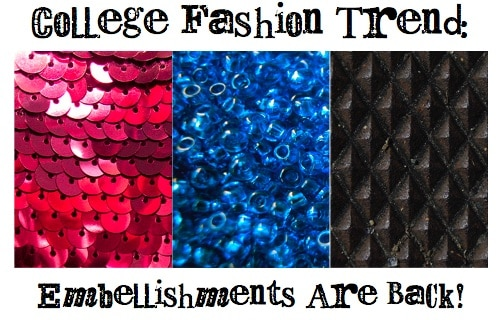 College fashion trend: embellishment
