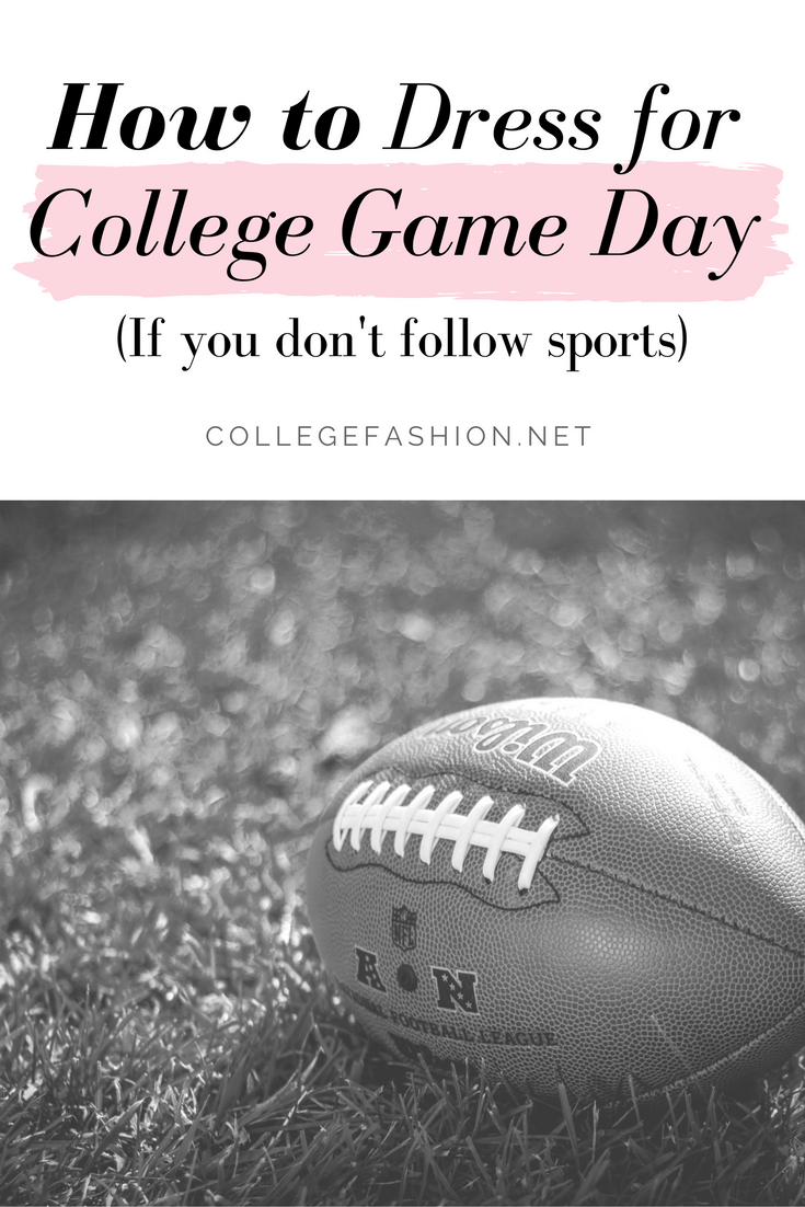 College game day outfits for girls who don't follow sports