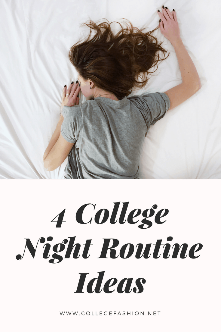 College night routine ideas