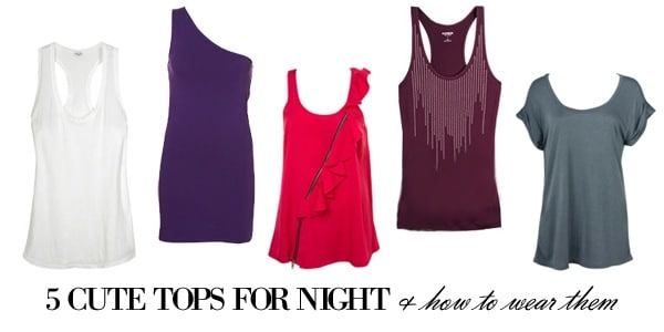 Back to school shopping: cute tops for night and how to wear them