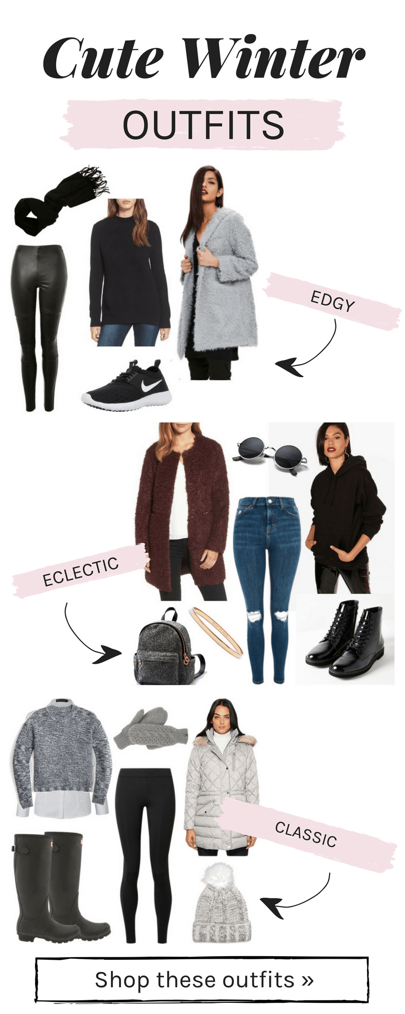 Cute winter outfits: Eclectic, edgy, and classic winter outfit ideas for women