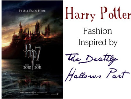 Fashion from Harry Potter and the Deathly Hallows Part 1