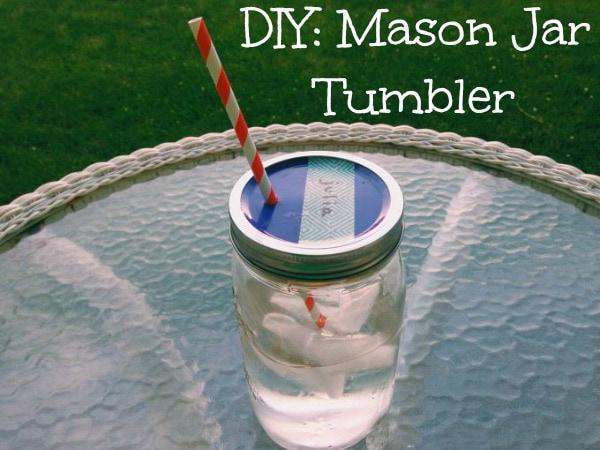 DIY Mason Jar Tumbler