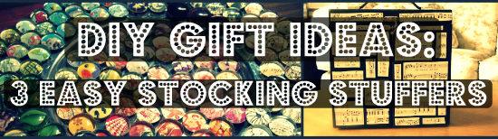 DIY holiday gifts - stocking stuffers