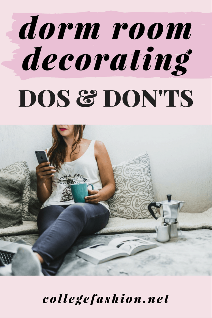 Dorm room decorating dos and don'ts