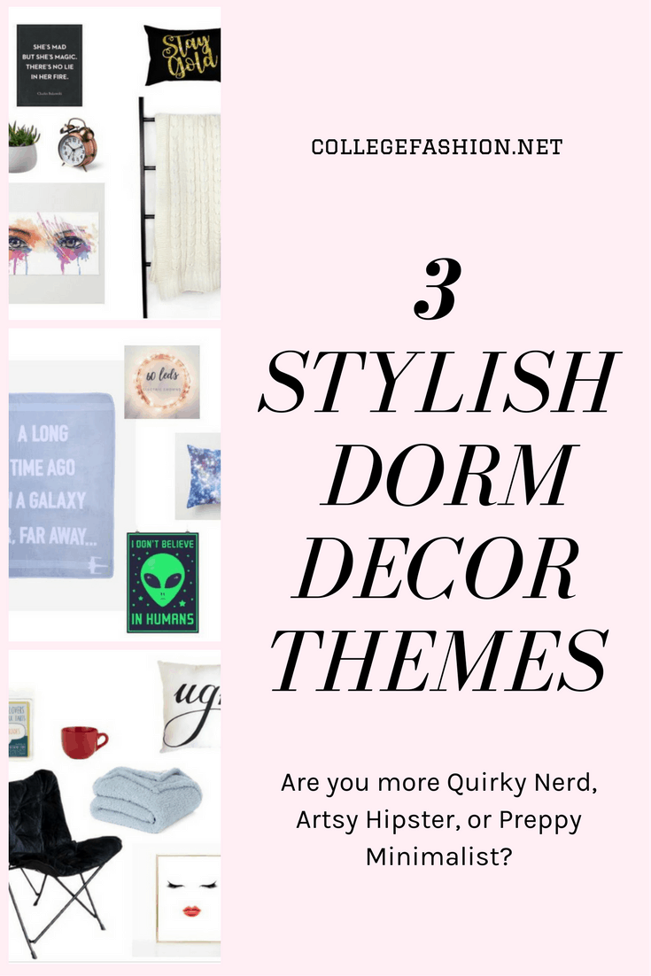 Stylish dorm decor themes to fit your personality: Quirky Nerd, Artsy Hipster, Preppy Minimalist