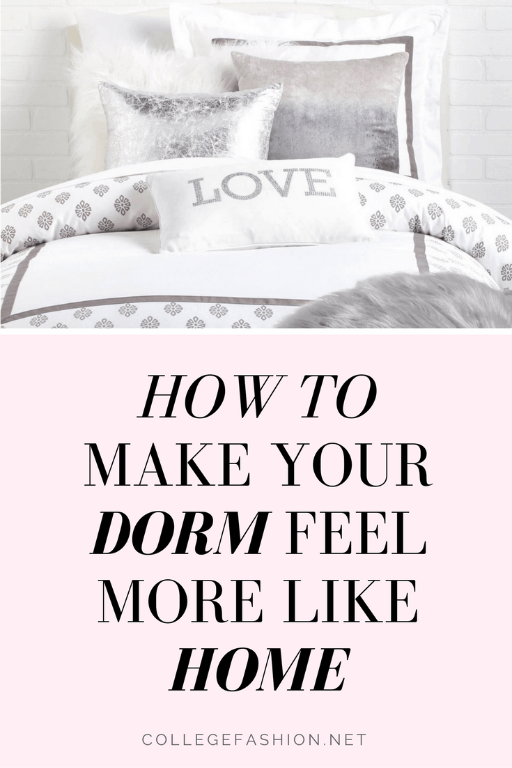 How to Make Your Dorm Feel More Like Home: Dorm room decorating tips