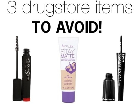 Drugstore beauty products to avoid