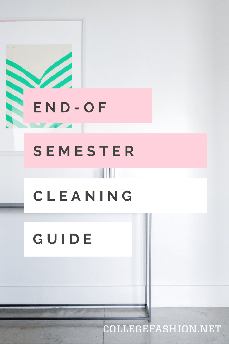 End of semester cleaning guide for college