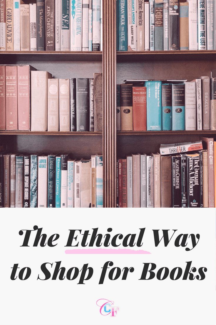 Ethical shopping for books: Here's the ethical way to buy your books