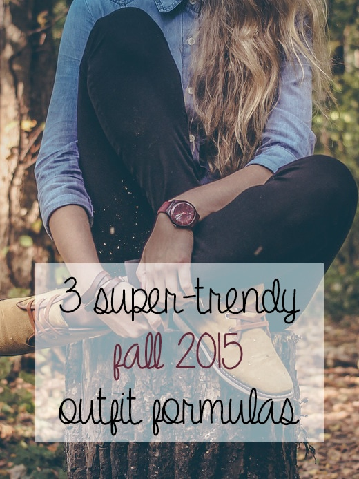 Fall 2015 outfit formulas