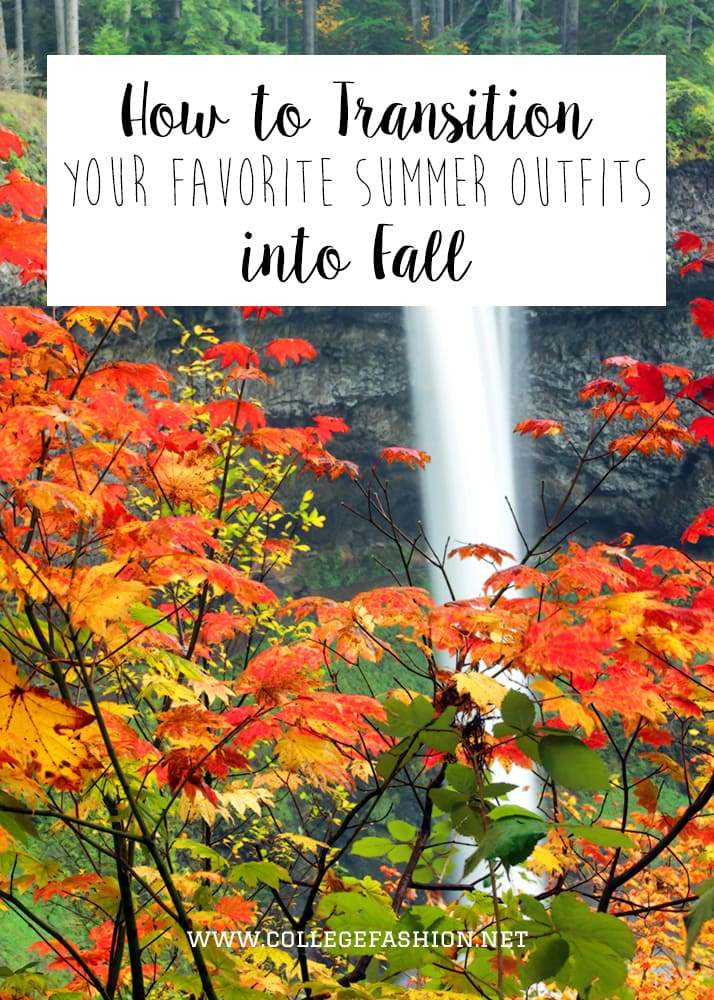 How to Transition Your Favorite Summer Outfits into Fall