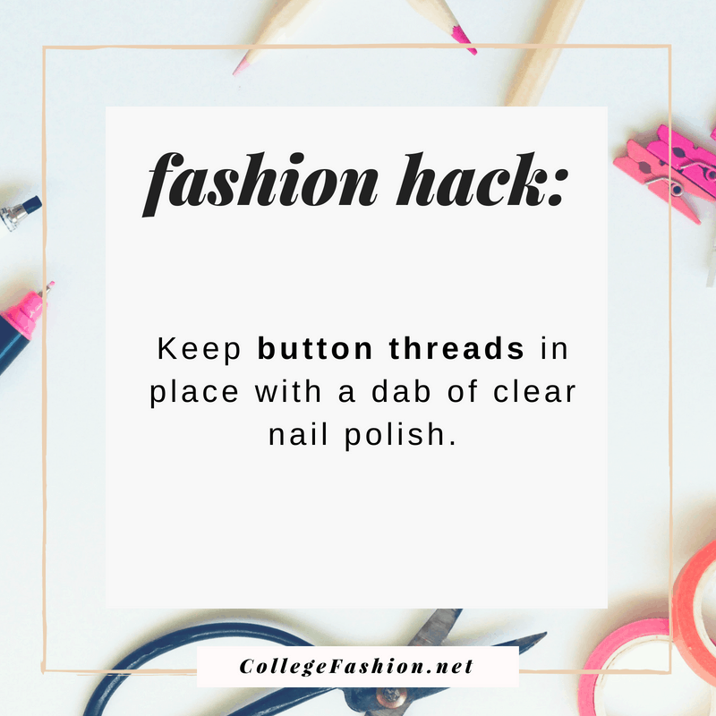 Fashion hack: Keep button threads in place with clear nail polish