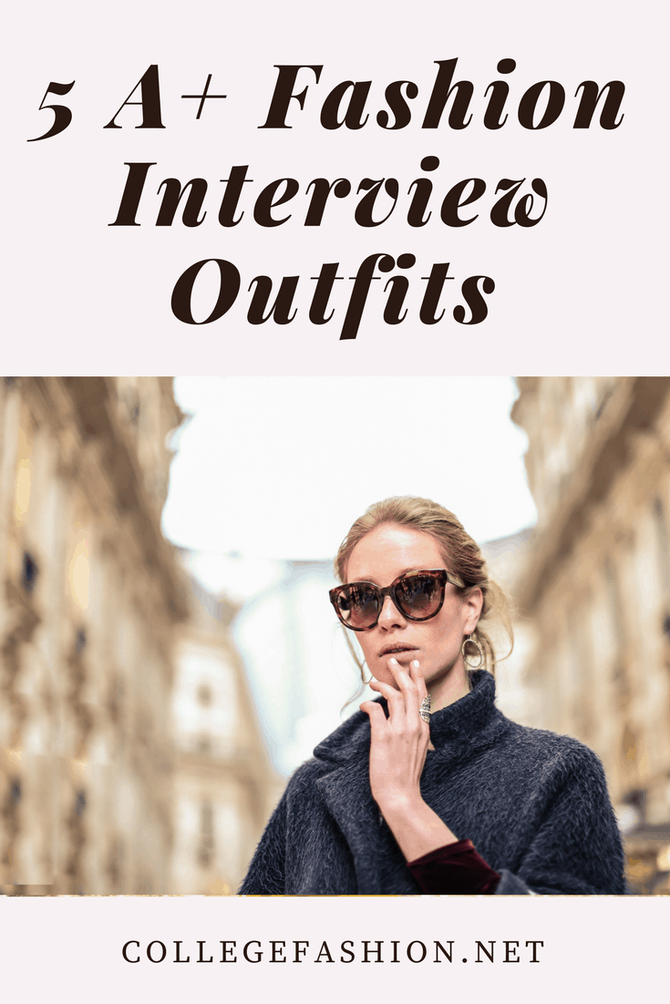 Fashion interview outfits