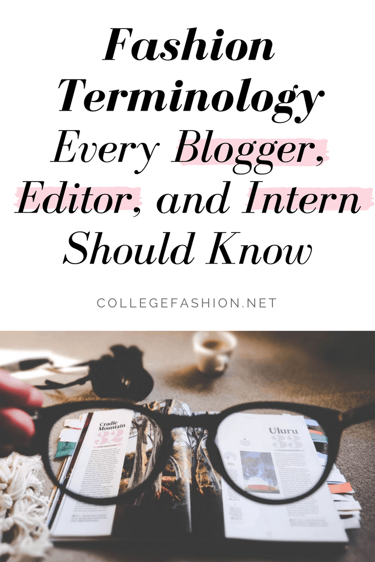Fashion terminology every blogger, editor and intern should know