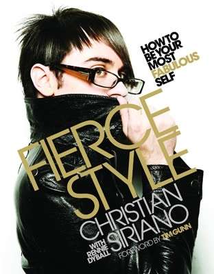 Fierce Style by Christian Siriano