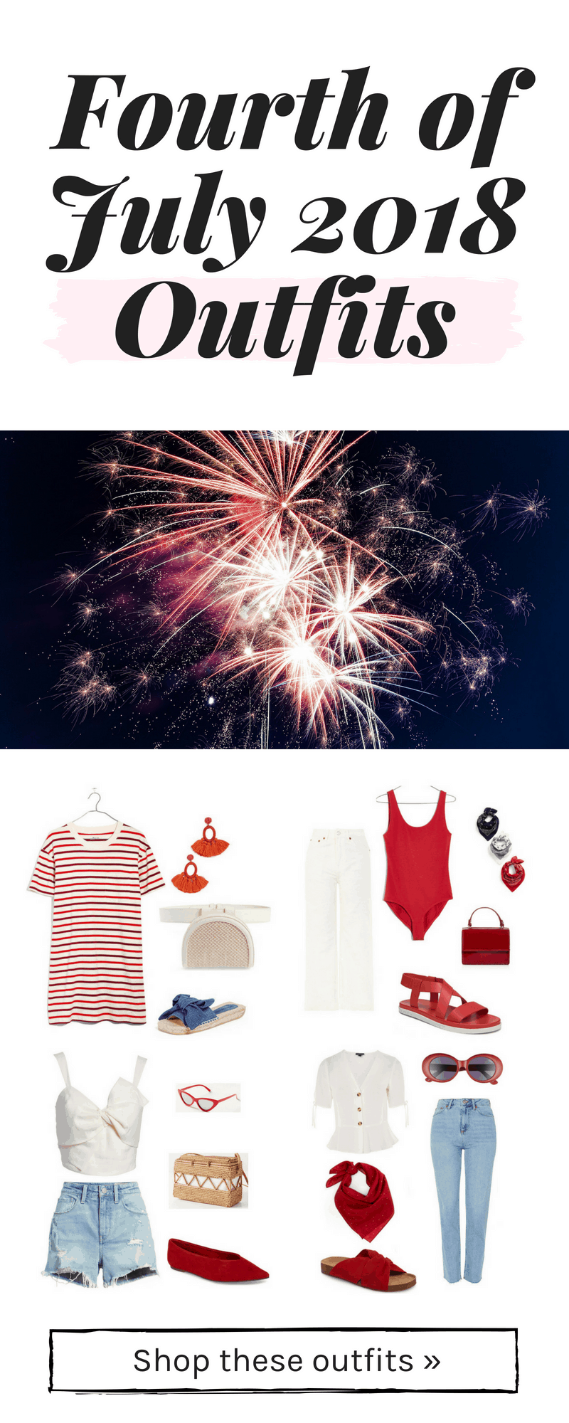Fourth of July 2018 outfits: What to wear on the fourth of july this year