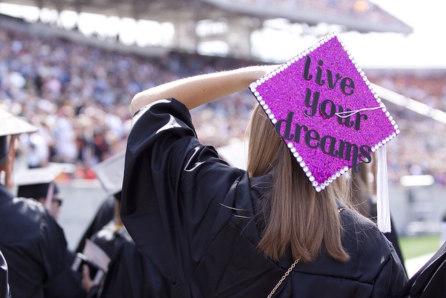 Graduation cap ideas - cap that reads Live Your Dreams