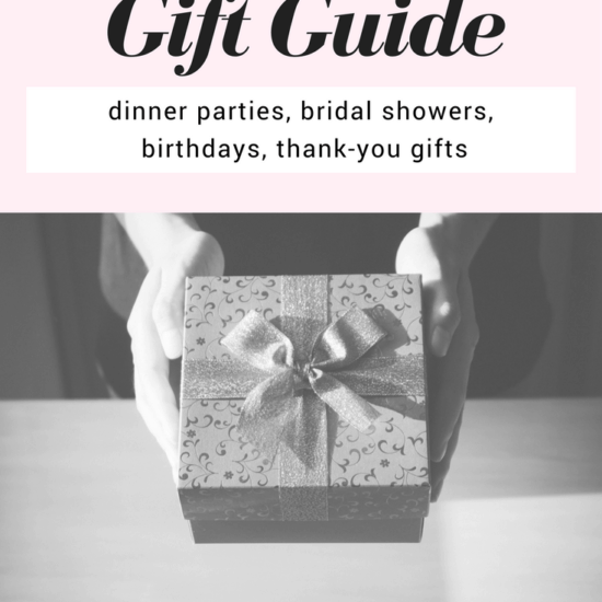 Grown up gift guide: Gift ideas for dinner parties, bridal showers, birthdays, and thank you gifts