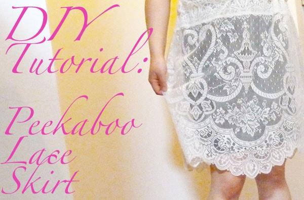 DIY Peekaboo Tutorial: Lace Skirt photos