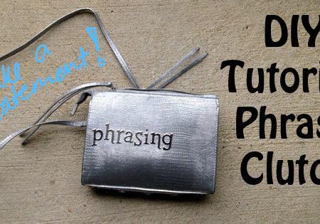 Header Image DIY Phrase Clutch