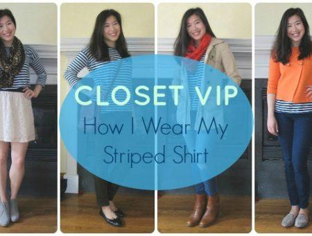 Closet VIP: How I Wear My Striped Shirt